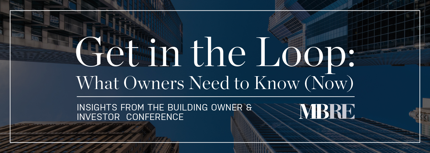 Get in the Loop: What Owners Need (Now)